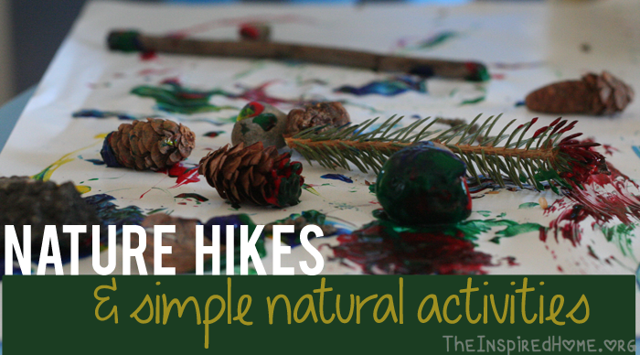Nature Hikes & Simple Natural Activities