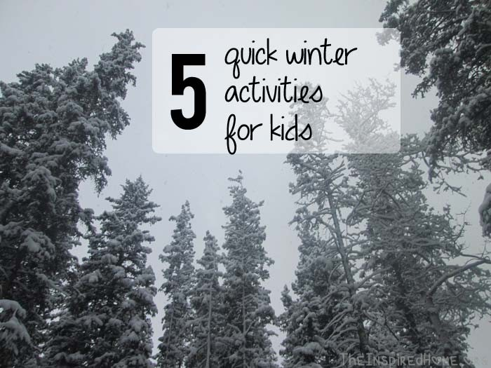 TheInspiredHome.org // 5 Quick Winter Activities for Kids. Try these this winter to have a little active time outside with your kids.