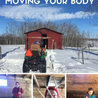 Farm Chores and Moving Your Body in A Whole New Way