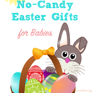 TheInspiredHome.org // 50 No-Candy Easter Gift Basket Ideas for Babies. Perfect for your little one under one year old.
