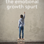 theinspiredhome.org // embracing the emotional growth spurt