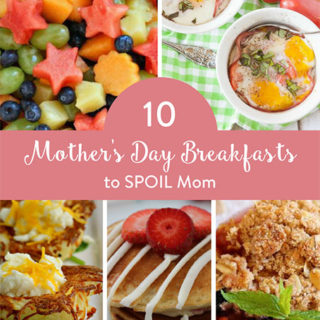 Mother's Day Breakfast To Spoil Mom