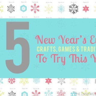 Terrific Traditions: 15 New Years Eve Ideas To Try