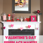 Quick & simple ideas for decorating your fireplace mantel this Valentine's Day.