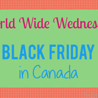 World Wide Wednesdays: Canada Black Friday