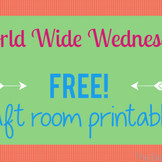 World Wide Wednesday: Free Craft Room Printables