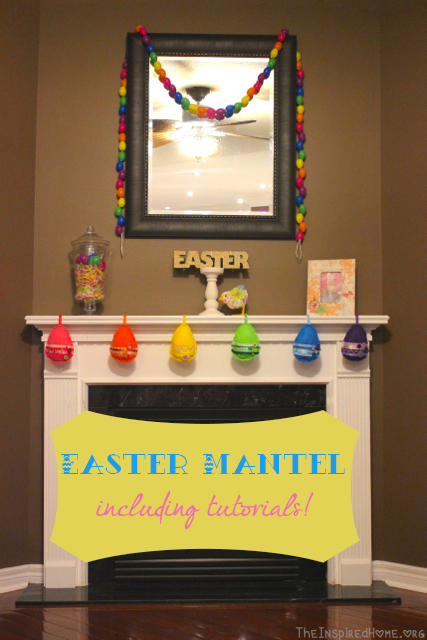 TheInspiredHome.org // Easter mantel inspiration including tutorials for a felt egg garland and a plastic egg garland.