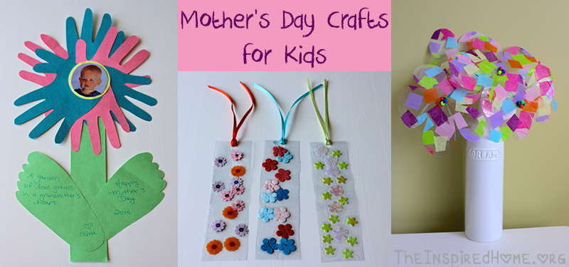 Mother S Day Crafts For Kids The Inspired Home