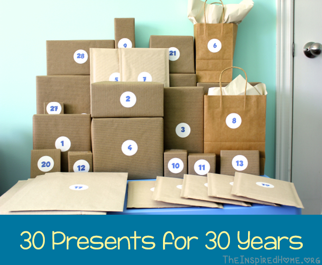 30th Birthday Gift Idea 30 Presents For 30 Years O The Inspired Home