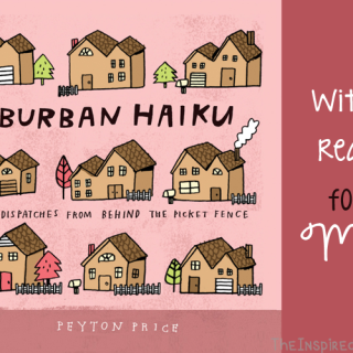 Witty Reads for Mom: Suburban Haiku by Peyton Price