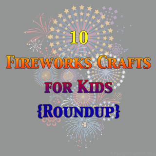 Victoria Day: Fireworks Crafts