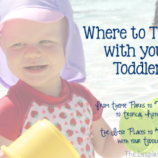 Where to Travel with a Toddler