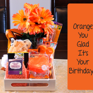 DIY Birthday Gift: Orange You Glad It's Your Birthday