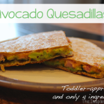 TheInspiredHome.org // Avocado Quesadilla - only 4 ingredients and toddler approved!