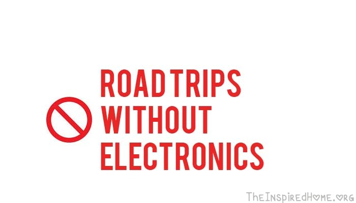 Road Trips without Electronics
