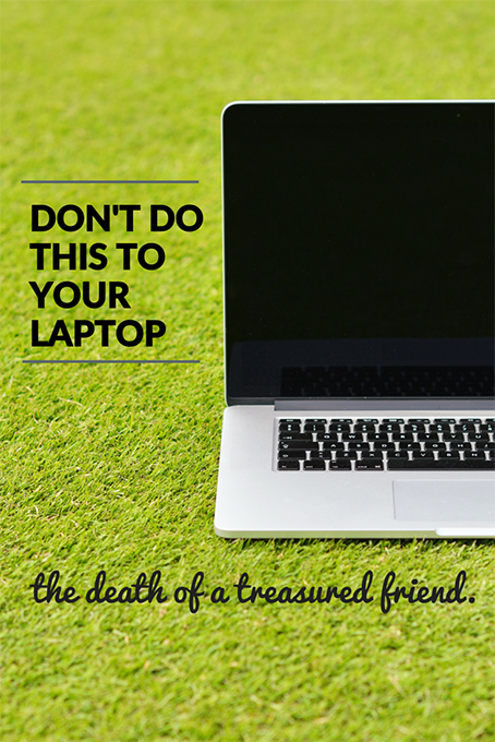 Don't Do This To Your Laptop