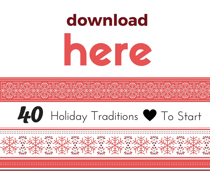 40 Holiday Traditions to Start Download