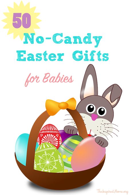 TheInspiredHome.org // 50 No-Candy Easter Gifts for Babies