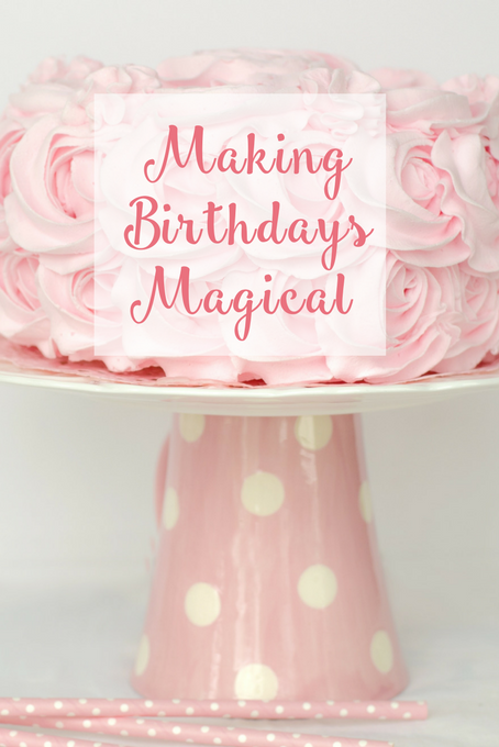 TheInspiredHome.org // Tips for Making Birthdays Magical